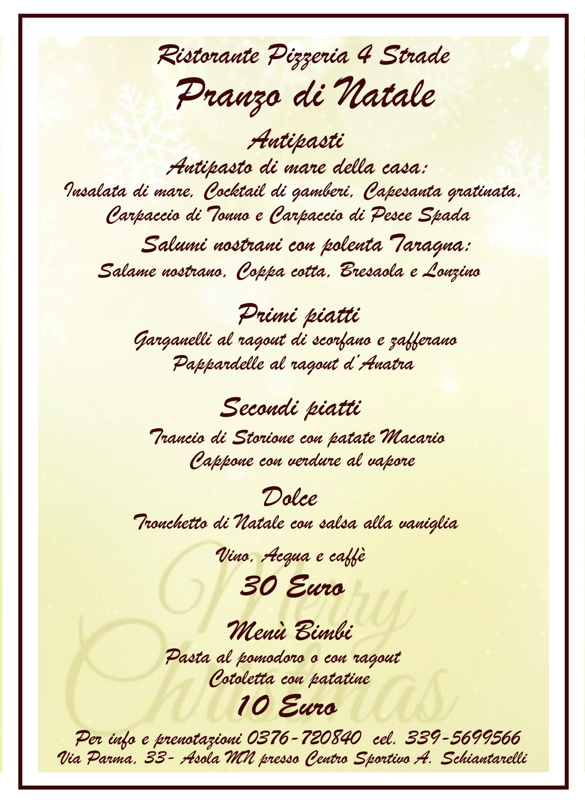 Cena Di Natale Menu Tradizionale.Pranzo Santo Natale 4strade Ristorante Pizzeria